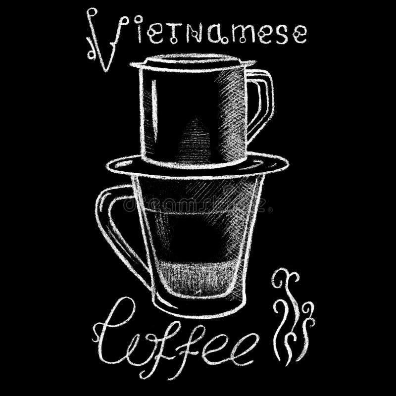 Kaffeetassezeichnung der weißen Kreide vietnamesische Gefilterte handdrawn Illustration Kaffees Vietnams Art vektor abbildung
