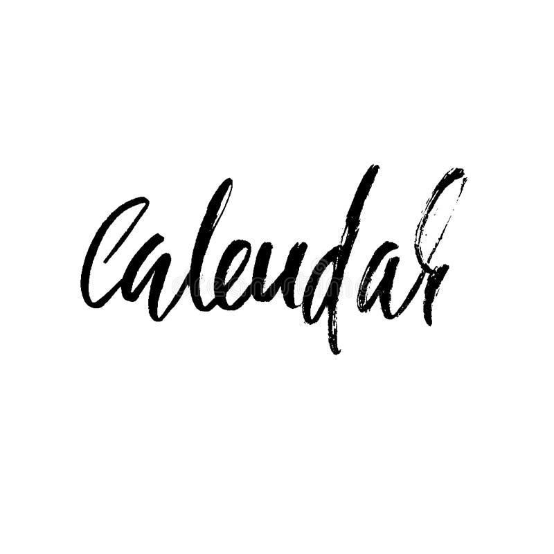 kalendarz Handdrawn kaligrafia Czarna ilustracja Ręka rysujący druku projekt Ręcznie pisany nowożytny suszy szczotkarskiego liter royalty ilustracja