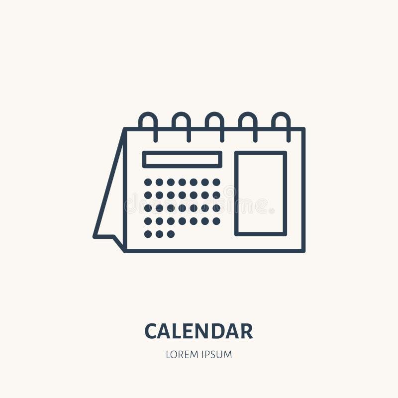 Kalendarzowa mieszkanie linii ikona Stołowy rozkładu znak Cienieje liniowego loga dla printery, projekta studio ilustracja wektor