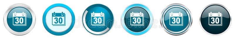 Kalendern försilvrar metalliska kromgränssymboler i 6 alternativ, ställde in av blåa runda knappar för rengöringsduken som isoler vektor illustrationer