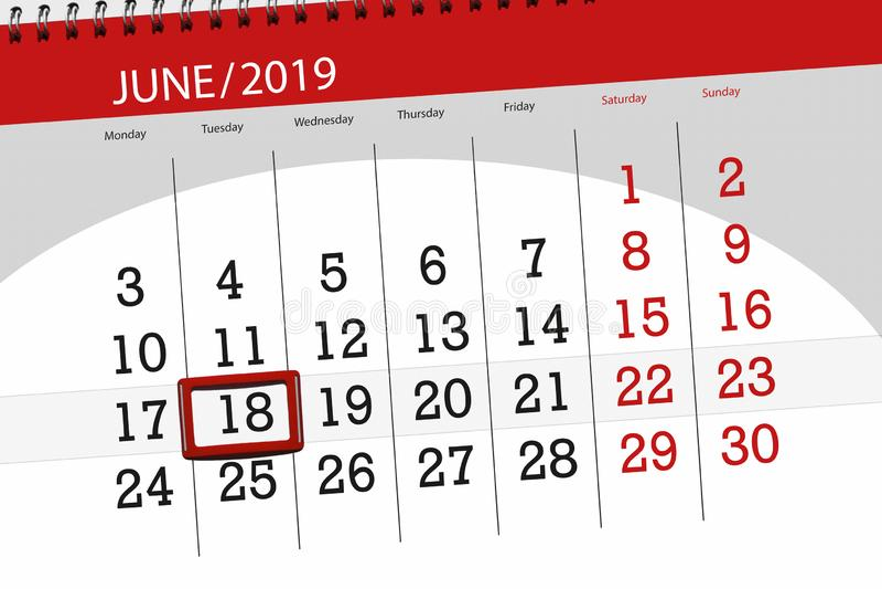 Kalenderplaner für den Monat im Juni 2019, Schlusstag, 18, Dienstag lizenzfreie stockfotografie