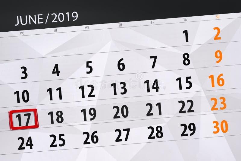 Kalenderplaner für den Monat im Juni 2019, Schlusstag, 17, Montag stockfotografie