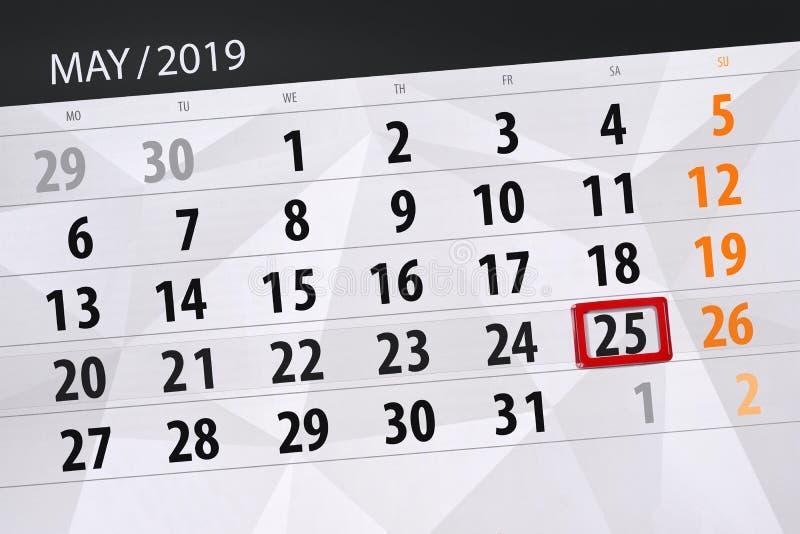Kalenderplaner für den Monat kann 2019, Schlusstag, Samstag 25 lizenzfreies stockbild