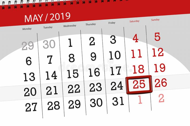 Kalenderplaner für den Monat kann 2019, Schlusstag, Samstag 25 stockbild