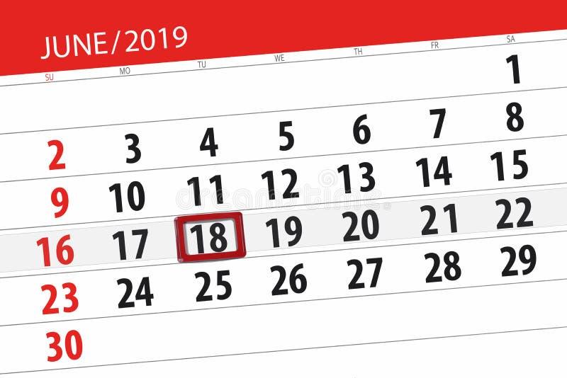 Kalenderplaner f?r den Monat im Juni 2019, Schlusstag, 18, Dienstag lizenzfreies stockfoto