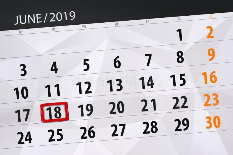 Kalenderplaner f?r den Monat im Juni 2019, Schlusstag, 18, Dienstag lizenzfreie stockfotos