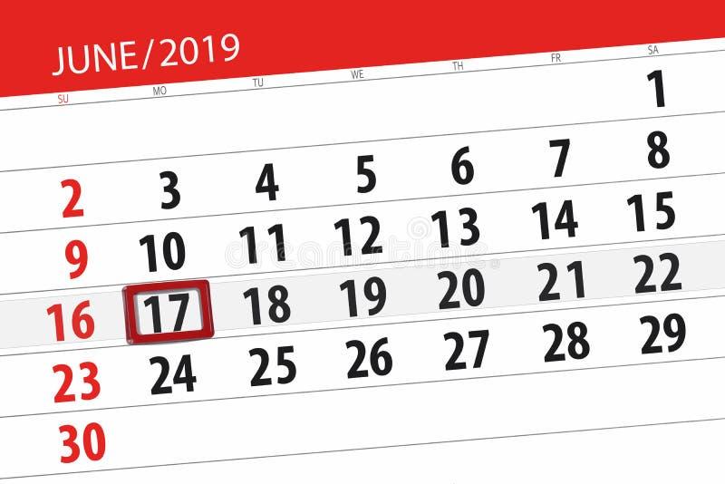Kalenderplaner f?r den Monat im Juni 2019, Schlusstag, 17, Montag stockfotografie