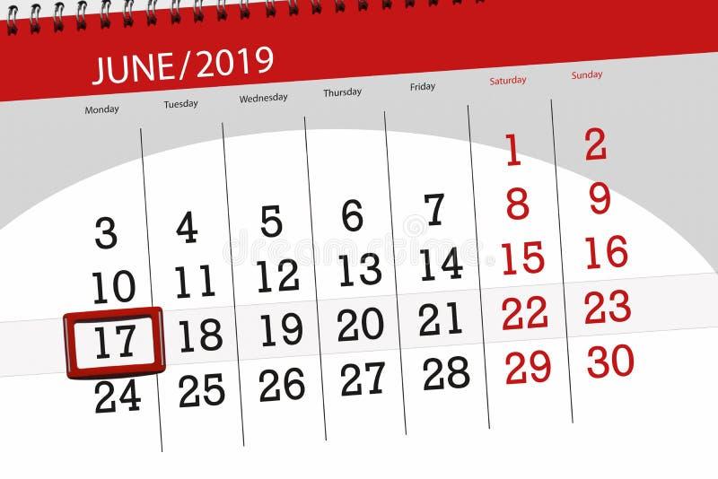 Kalenderplaner f?r den Monat im Juni 2019, Schlusstag, 17, Montag stockbilder
