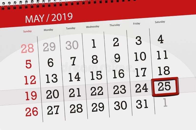 Kalenderplaner f?r den Monat kann 2019, Schlusstag, Samstag 25 lizenzfreie stockfotografie