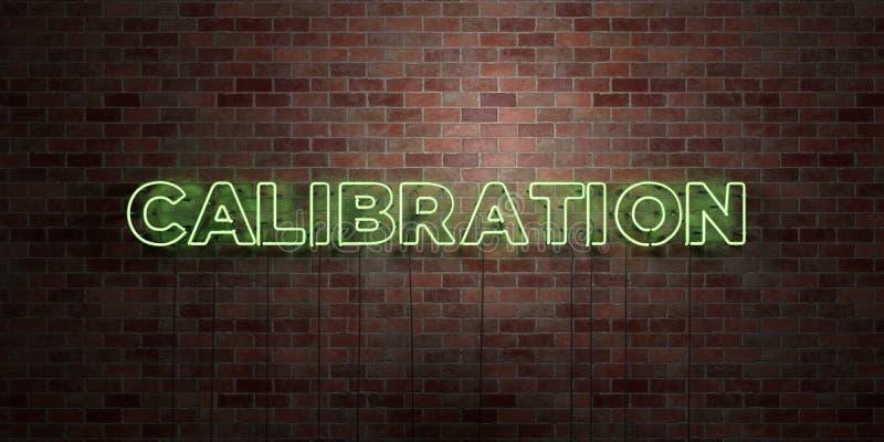 KALIBRERING - fluorescerande tecken för neonrör på murverk - främre sikt - 3D framförd fri materielbild för royalty vektor illustrationer