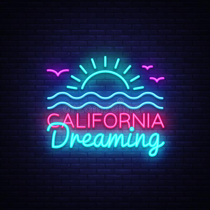 Kalifornia neonowego znaka wektor Kalifornia Marzy projekta szablonu neonowego znaka, lato lekki sztandar, neonowy signboard, noc royalty ilustracja