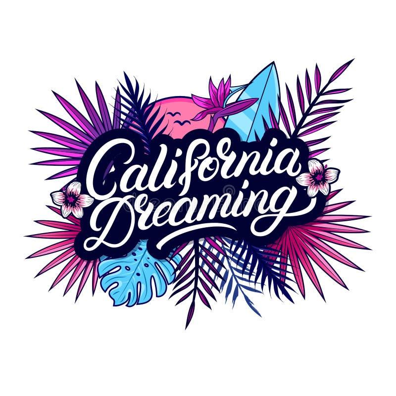 Kalifornien som drömmer skriftlig bokstävertext för hand vektor illustrationer