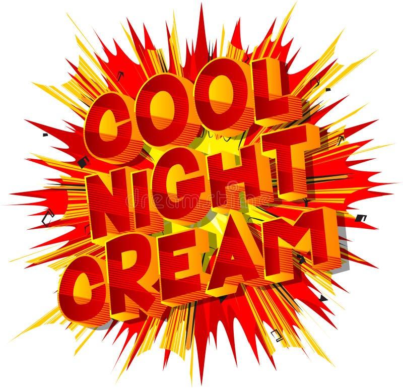 Kall nattkräm - vektor illustrerat humorbokstiluttryck royaltyfri illustrationer