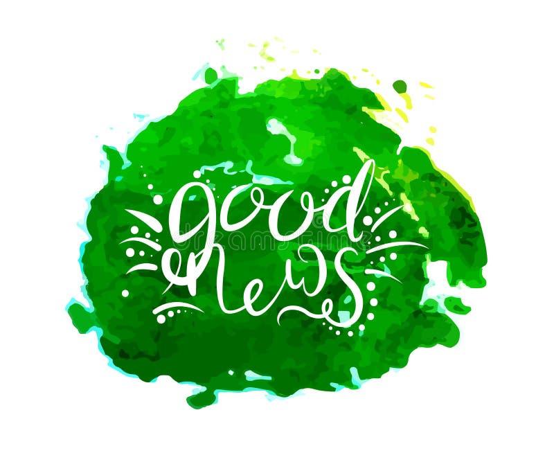 Kalligrafi av begreppet av goda nyheter vektor illustrationer