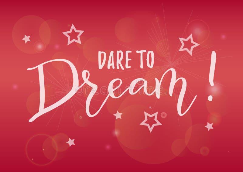 Kalligraphiebeschriftung der Herausforderung zum Traum im Weiß auf dem rosa Hintergrund verziert mit Sternen stock abbildung