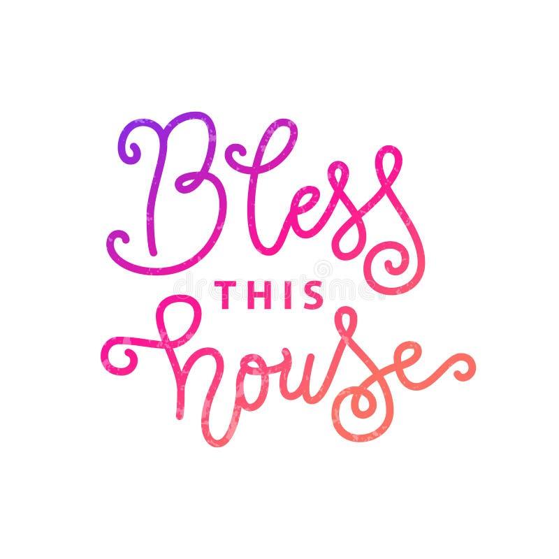 Kalligraphiebeschriftung von Bless dieses Haus im Rosa mit Beschaffenheit auf weißem Hintergrund lizenzfreie abbildung