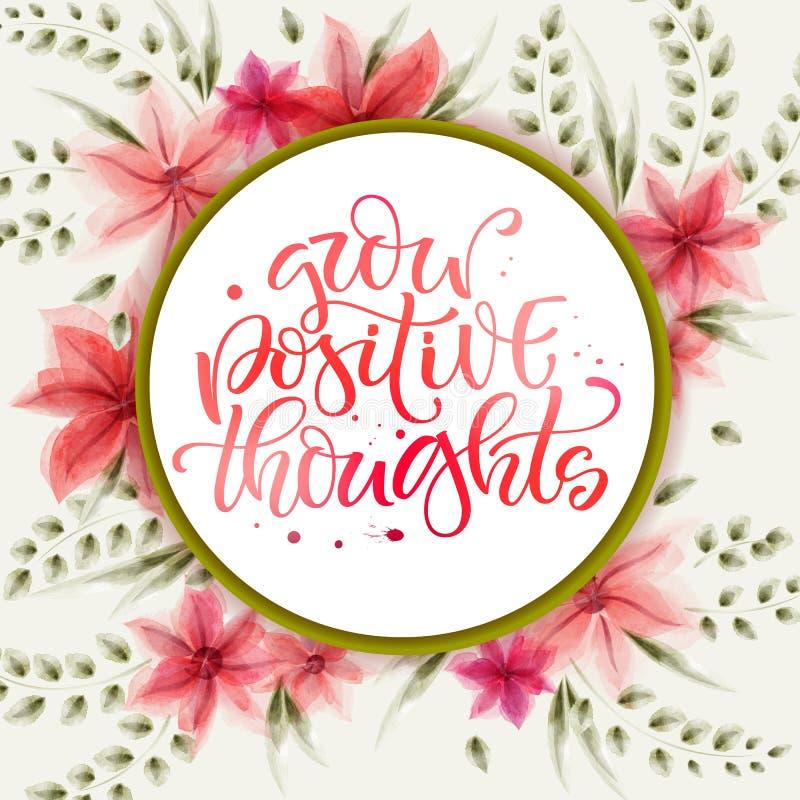 Kalligraphiezitat moderm helle Hand der Motivation gezogenes - wachsen Sie positive Gedanken stock abbildung