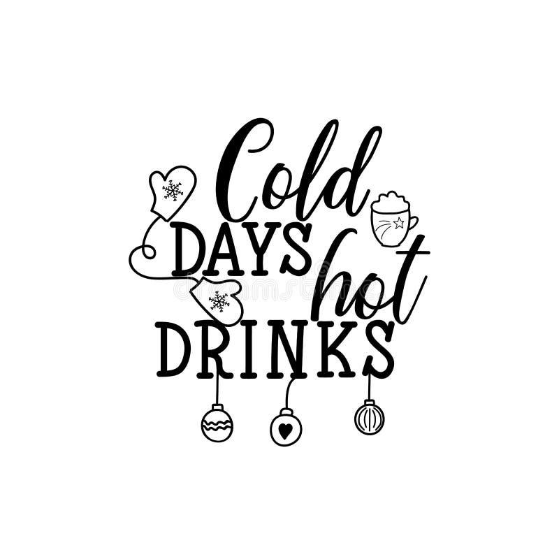 Kalte Tagesheiße Getränke beschriftung Kalligraphievektorillustration vektor abbildung