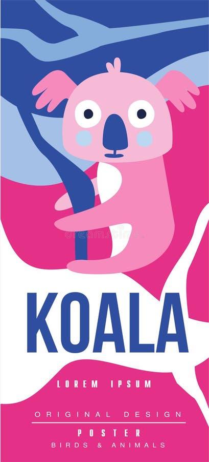 Kan den original- designen för den koala-, fågel- och djuraffischen, användas för banret, hälsningkortet, baby shower, födelsedag stock illustrationer