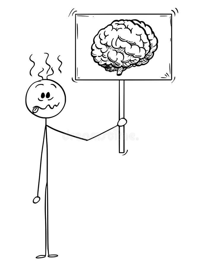 Karikatur des verrückten oder dummen Mannes oder des Geschäftsmannes Holding Sign mit Brain Image Symbol vektor abbildung