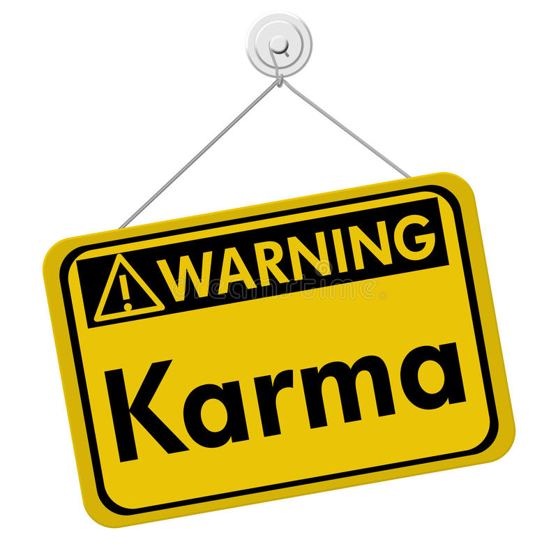 Karma Warning Sign stock image