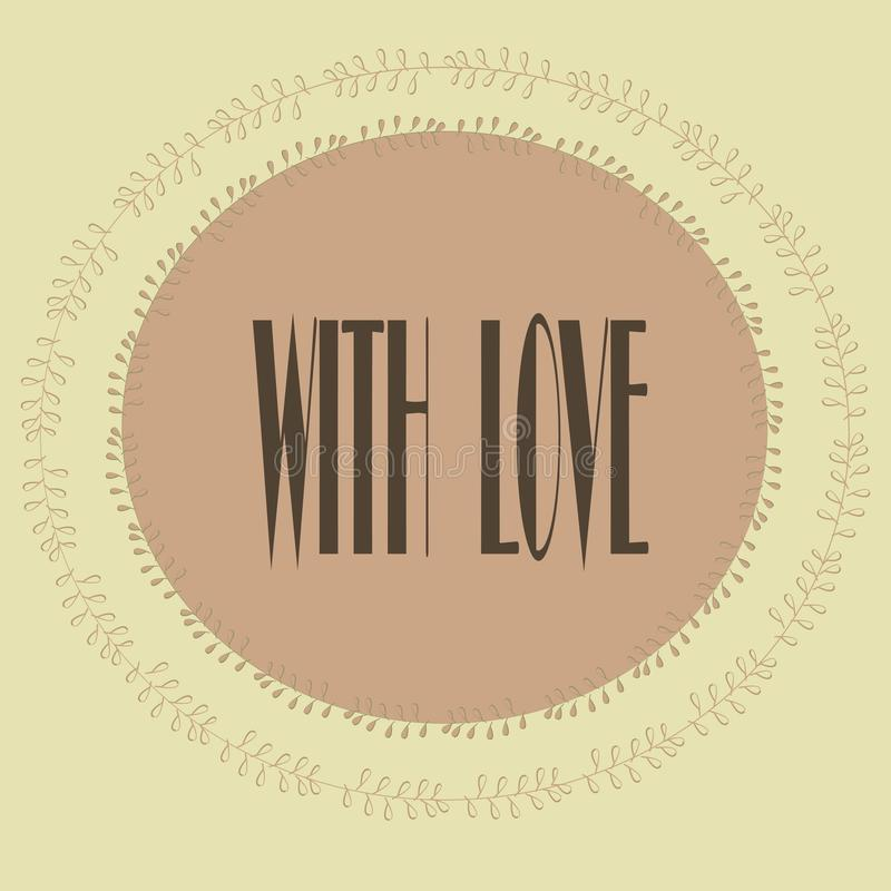 Kartka z pozdrowieniami z inskrypcją Z miłością Pastelowe menchie, beż, popielaty, kwiecisty wzór, round rama ilustracja wektor