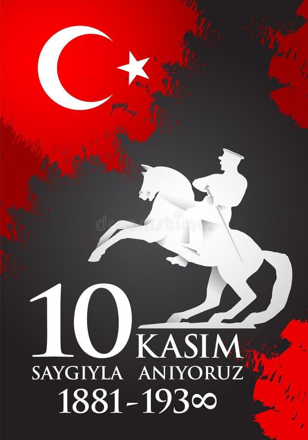 Kasim del aniyoruz 10 de Saygilarla traducción del turco 10 de noviembre, el respecto y recuerda stock de ilustración