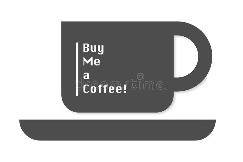 Kaufen Sie mich eine Kaffee-Ikone für Mitwirkende lizenzfreie abbildung