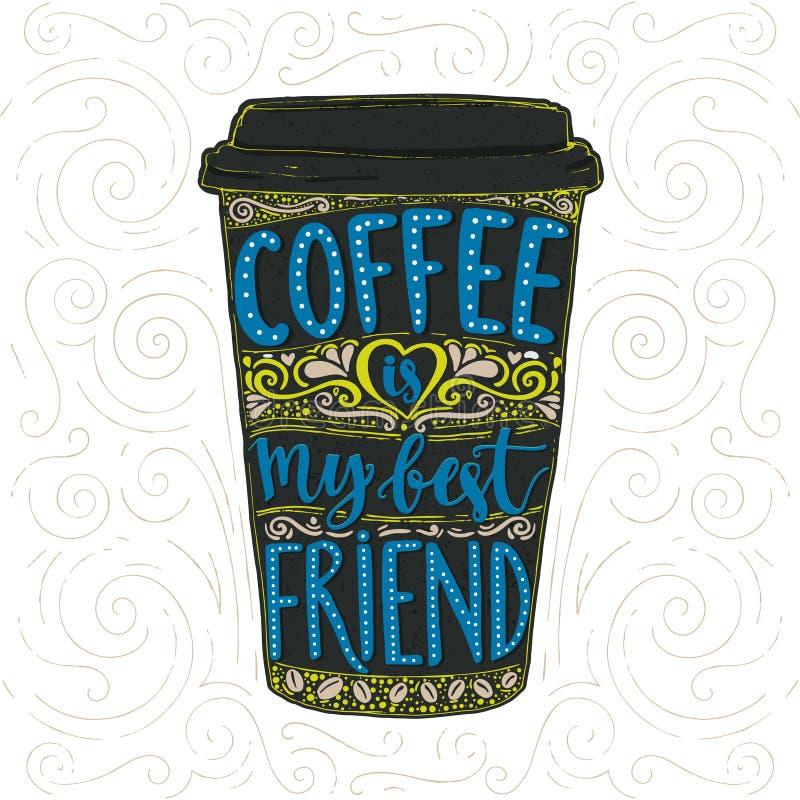 Kawowy mówić, wektorowy literowanie w wysokiej filiżance Bierze oddalonego cukiernianego plakat, koszulka dla kofeina nałogowów K royalty ilustracja