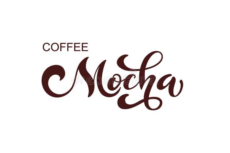 Kawowy mokka logo Typ kawa Ręcznie pisany literowanie projekta elementy Szablon i pojęcie dla kawiarni, menu, kawa dom, sklep ilustracji