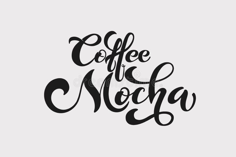 Kawowy mokka logo Typ kawa Ręcznie pisany literowanie projekta elementy Szablon i pojęcie dla kawiarni, menu, kawa dom, sklep royalty ilustracja