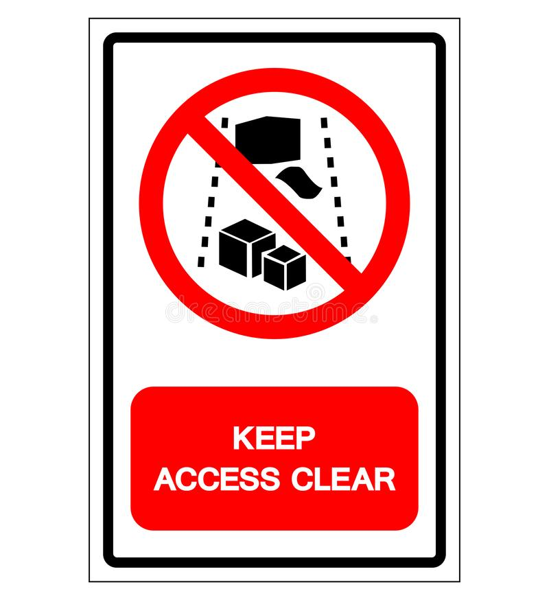 Keep Access Clear Symbol Sign, Vector Illustration, Isolate On White Background Label .EPS10 vector illustration