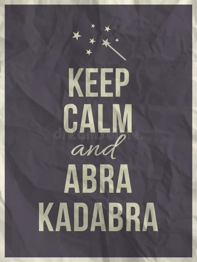 Free Keep Calm Abra Cadabra Quote On Crumpled Paper Texture Stock Photo - 40550770