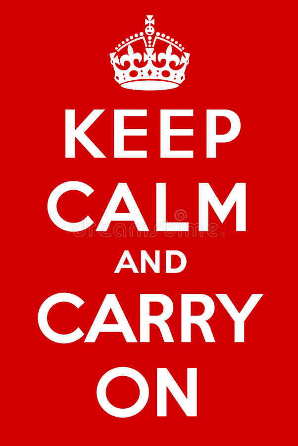 Keep calm and carry on royalty free illustration