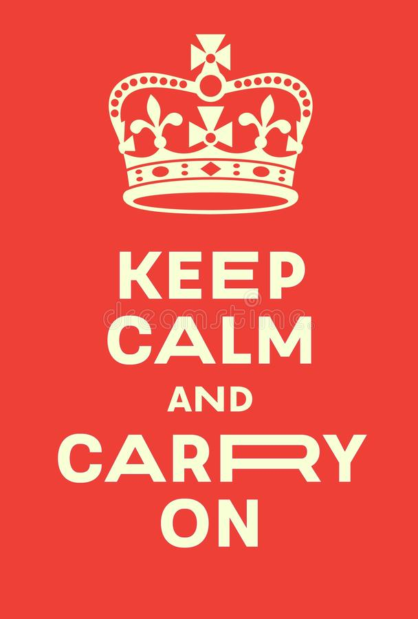Keep Calm and Carry On poster royalty free illustration
