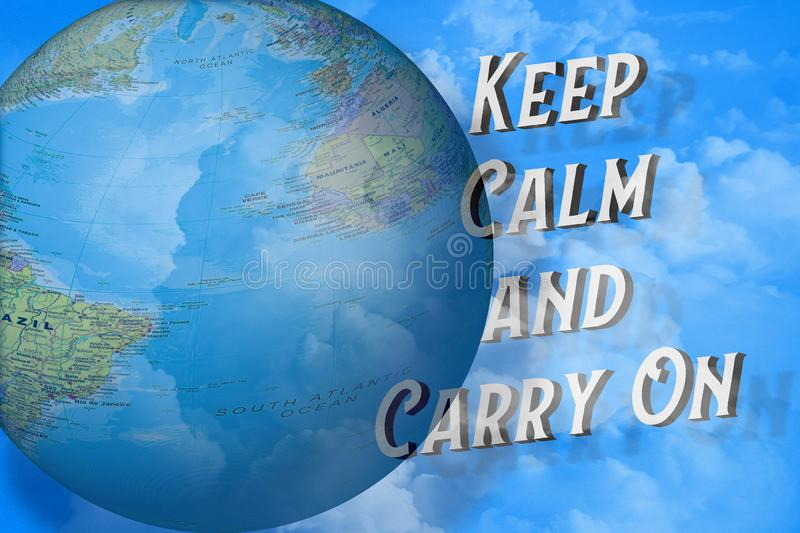 Keep calm and carry on text next the Earth with political map on blue sky and white clouds background. Perspective 3D view. Illustration. Creative design banner stock photos