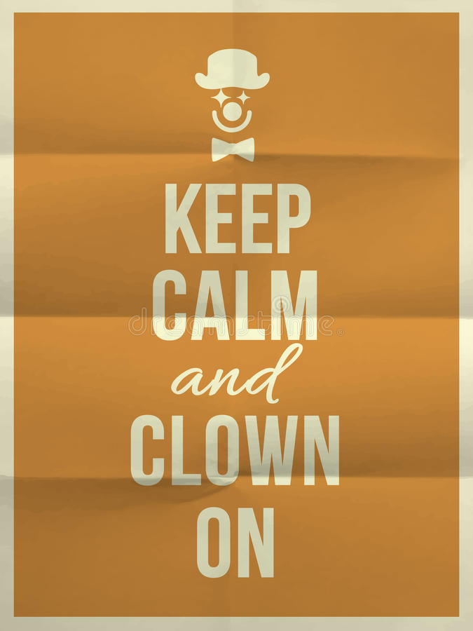 Keep calm and clown on quote stock image