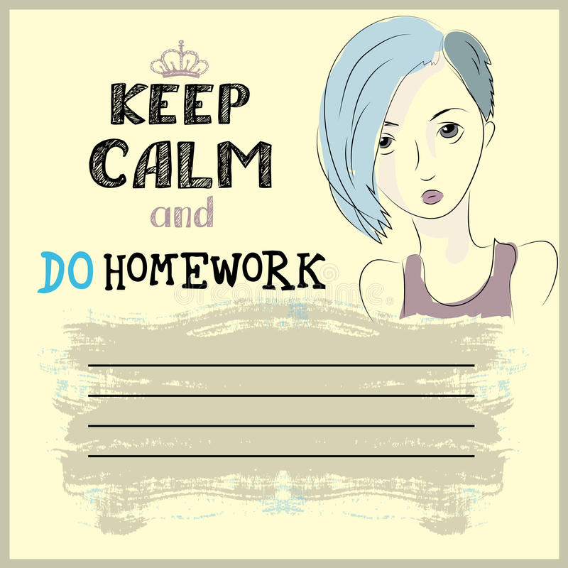 Keep calm and do your homework. Design , teenager face and place for text, vector royalty free illustration