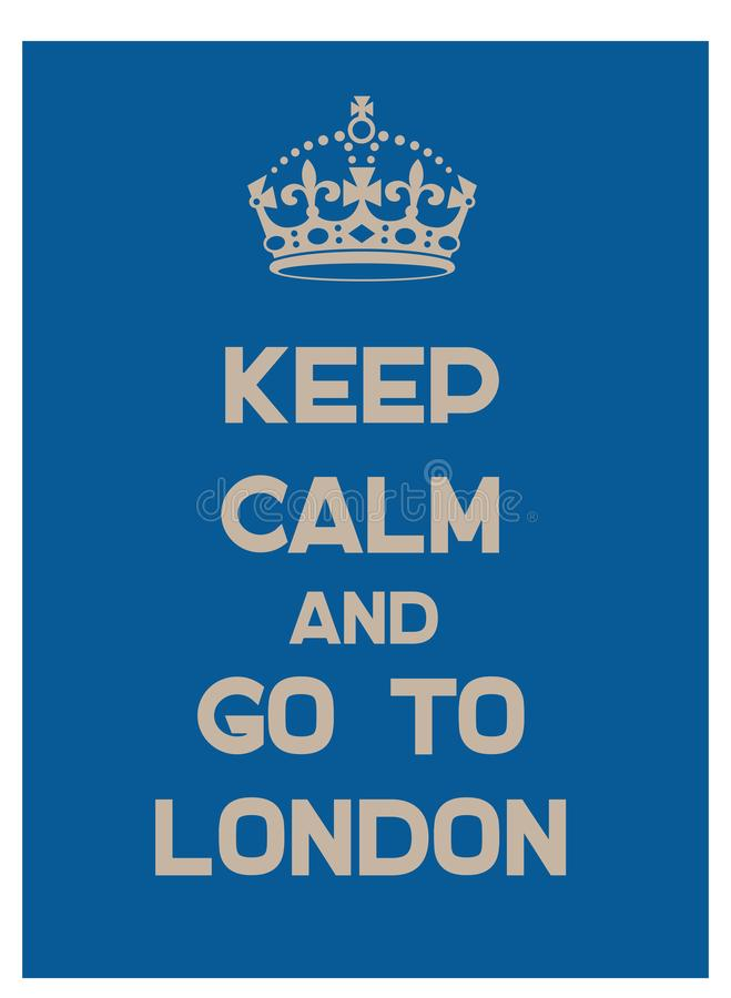 Keep calm and go to London poster stock illustration