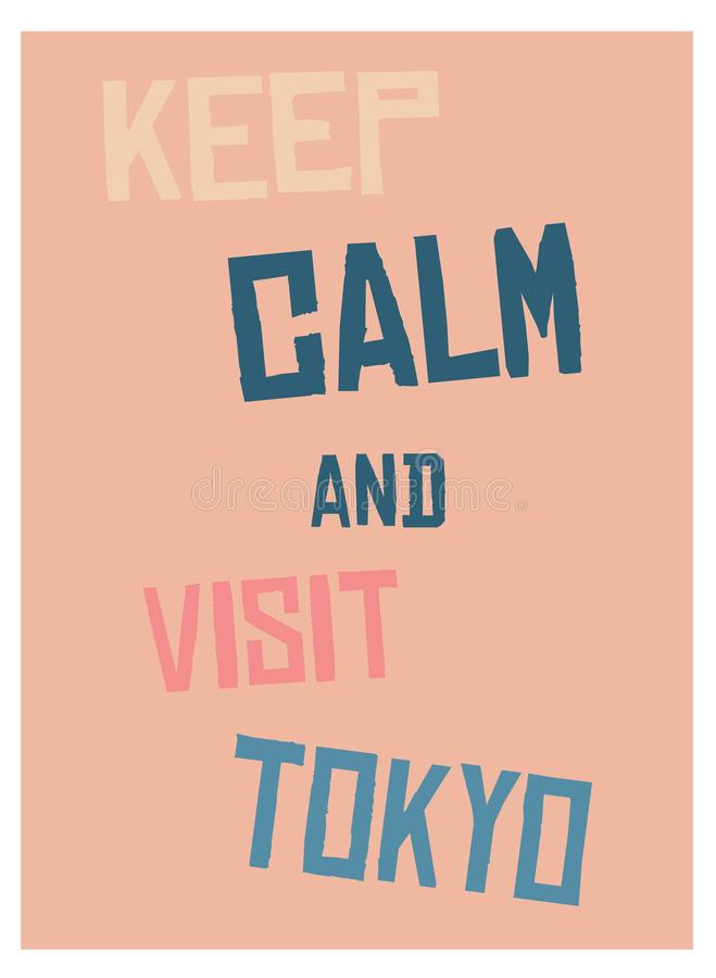 Keep calm and go to Tokyo poster stock illustration