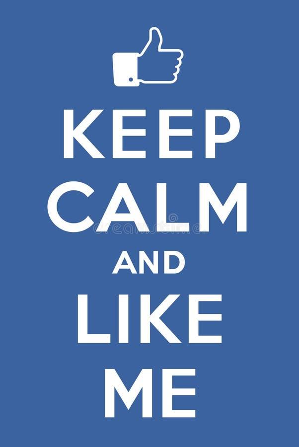 Keep calm and Like me. Blue poster Keep calm and Like me jacking of Keep calm and carry on stock illustration