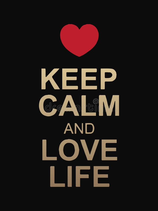 Keep calm and love life text isolated on black background.Red heart above the text.Vector design.Valentine's Day royalty free illustration