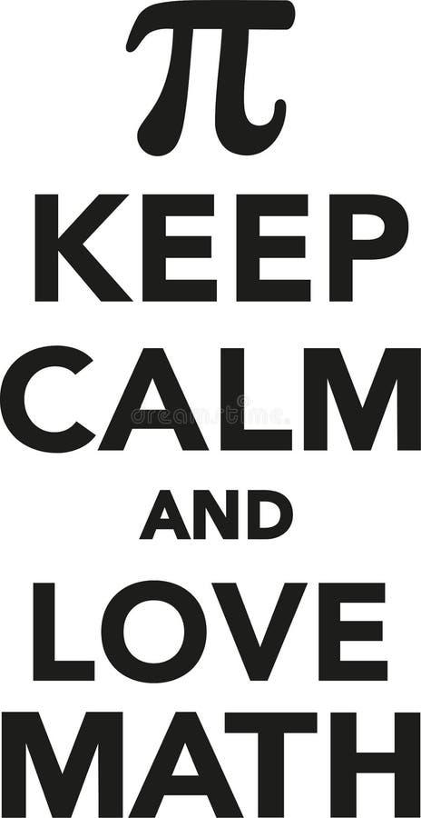 Keep calm and love math. Vector royalty free illustration