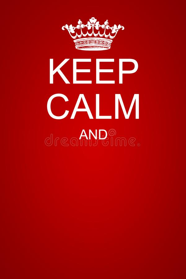 Free Keep Calm Motivational Poster Template Royalty Free Stock Images - 146115229