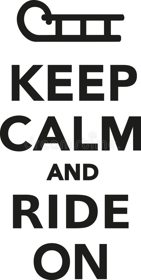 Keep calm and ride on sled vector illustration