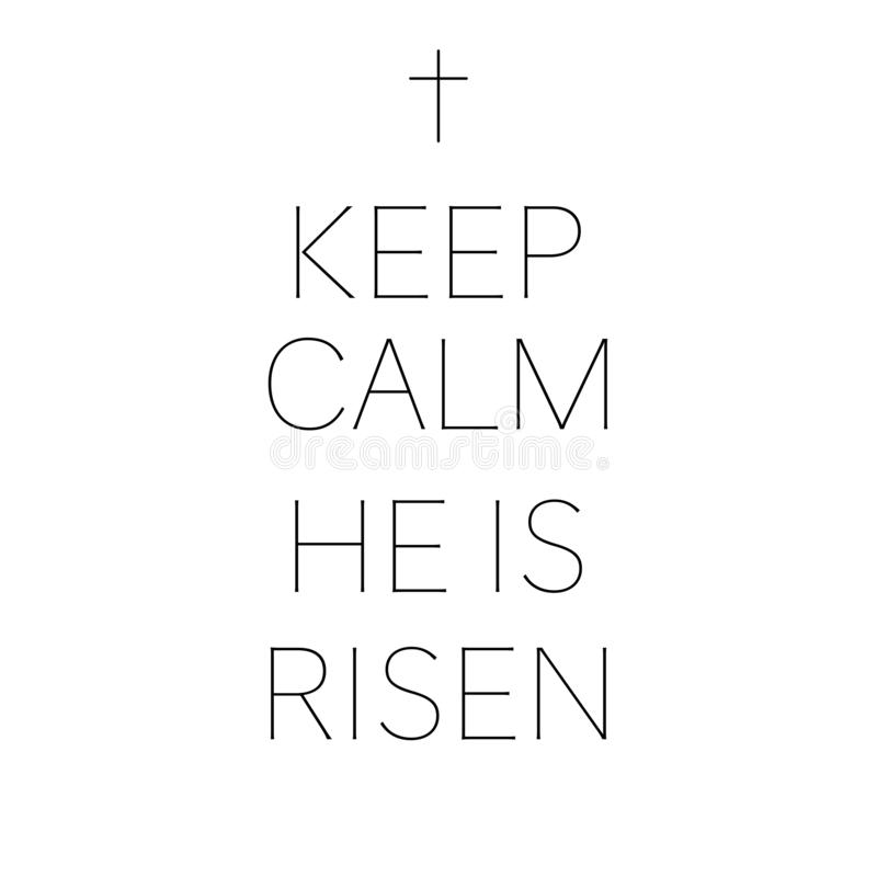 Keep calm he is risen happy easter stock illustration
