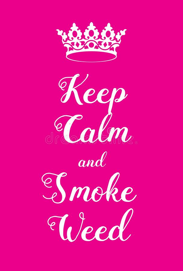 Keep Calm and Smoke Weed poster vector illustration