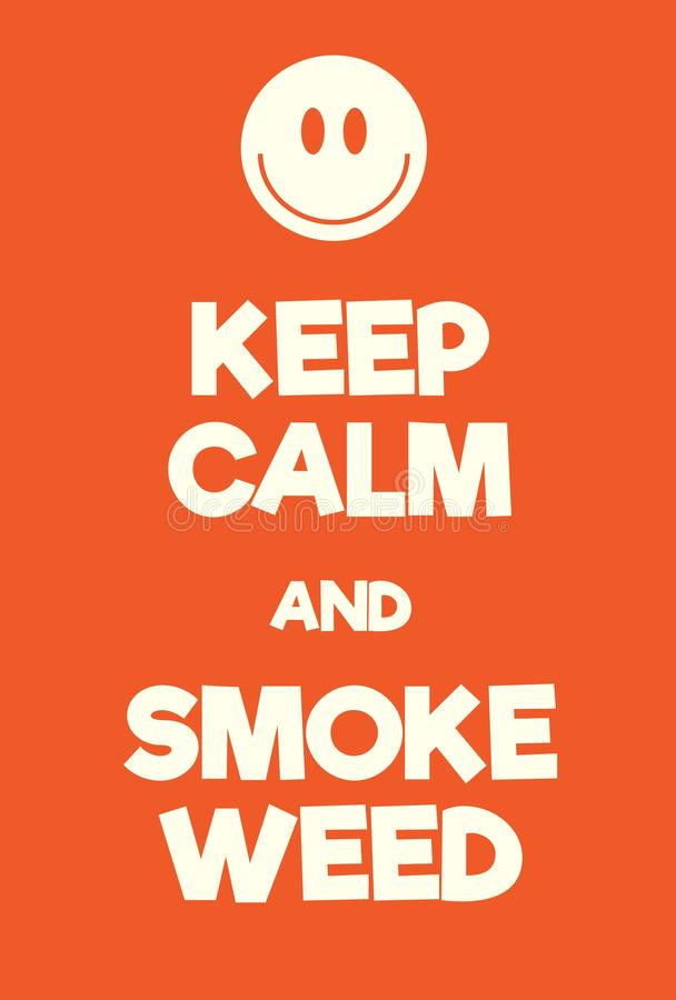 Keep Calm and Smoke Weed poster royalty free illustration