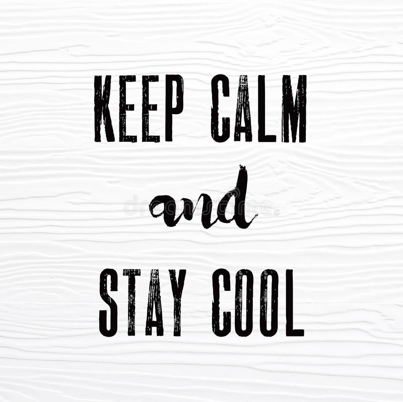 Keep calm and stay cool words on white vintage wooden board, quo royalty free stock photography