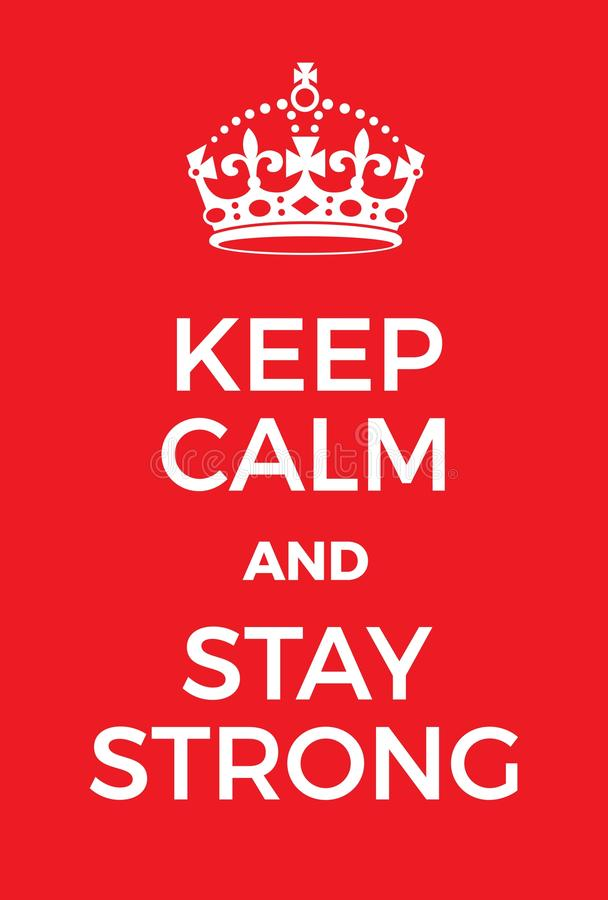 Keep Calm and Stay Strong poster stock illustration